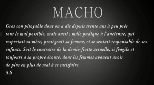 Alain soral et le f minisme sa d finition du macho for Arriviste definition